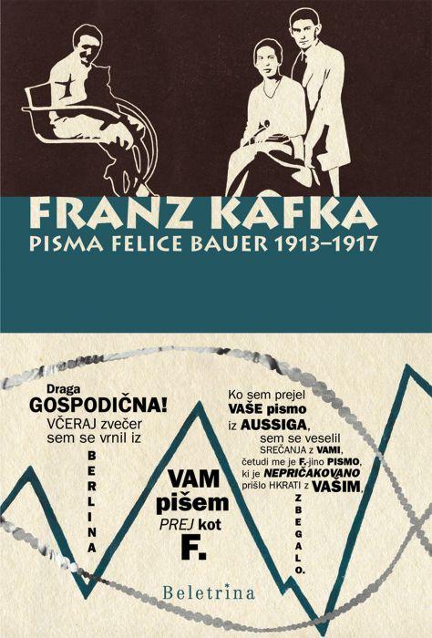 Franz Kafka: Pisma Felice Bauer II