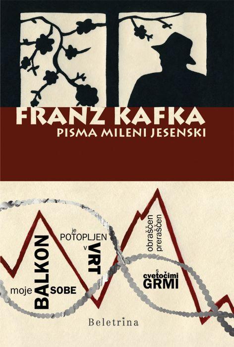 Franz Kafka: Pisma Mileni Jesenski