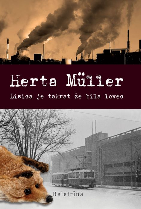 Herta Müller: Lisica je takrat že bila lovec