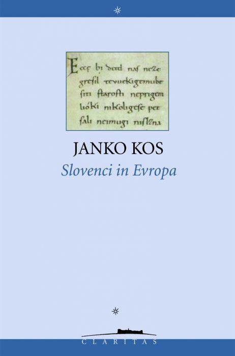 Janko Kos: Slovenci in Evropa