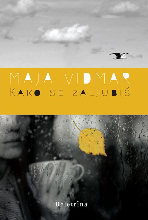 Maja Vidmar: Kako se zaljubiš
