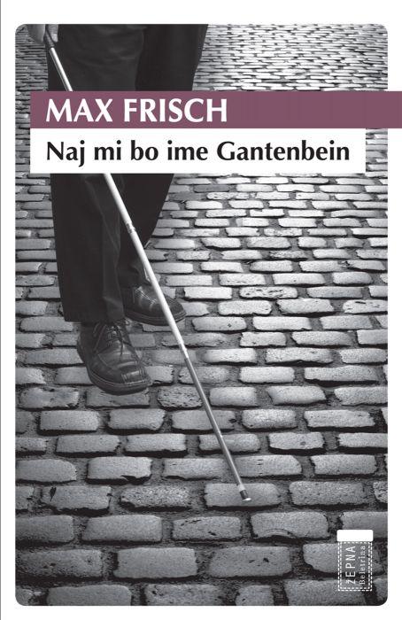 Max Frisch: Naj mi bo ime Gantenbein