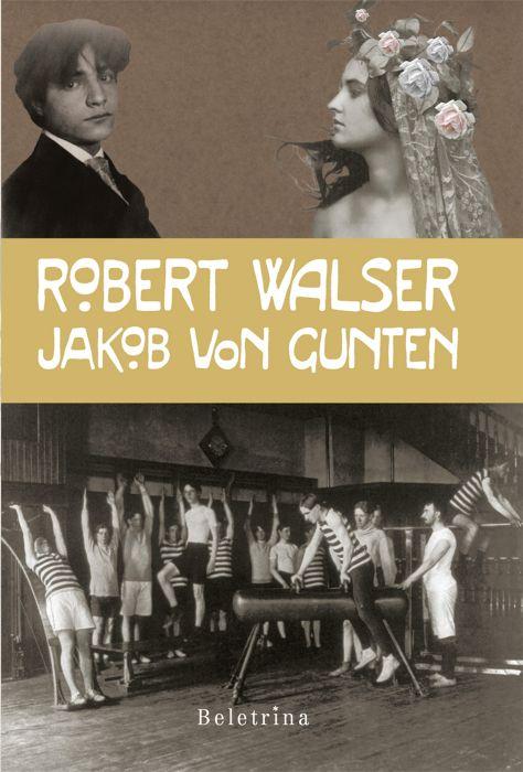 Robert Walser: Jakob von Gunten
