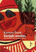 Karmen Šterk: Serijski morilec