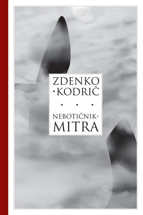 Zdenko Kodrič: Nebotičnik mitra