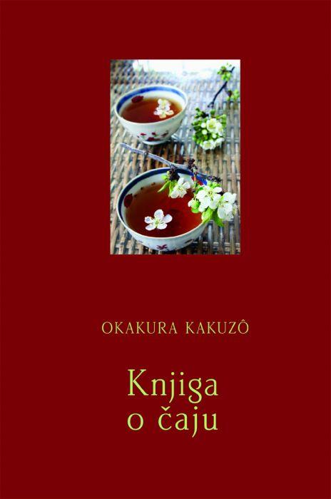 Okakura Kakuzô: Knjiga o čaju
