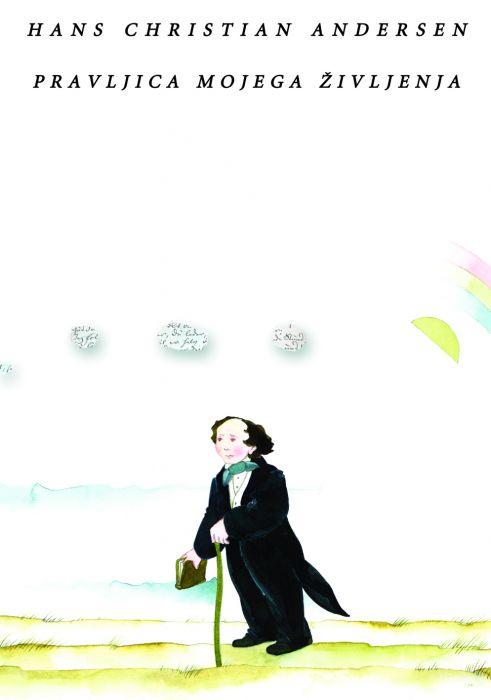 Hans Christian Andersen: Pravljica mojega življenja