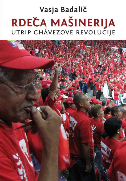 Vasja Badalič: Rdeča mašinerija