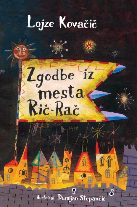 Lojze Kovačič: Zgodbe iz mesta Rič Rač in od drugod