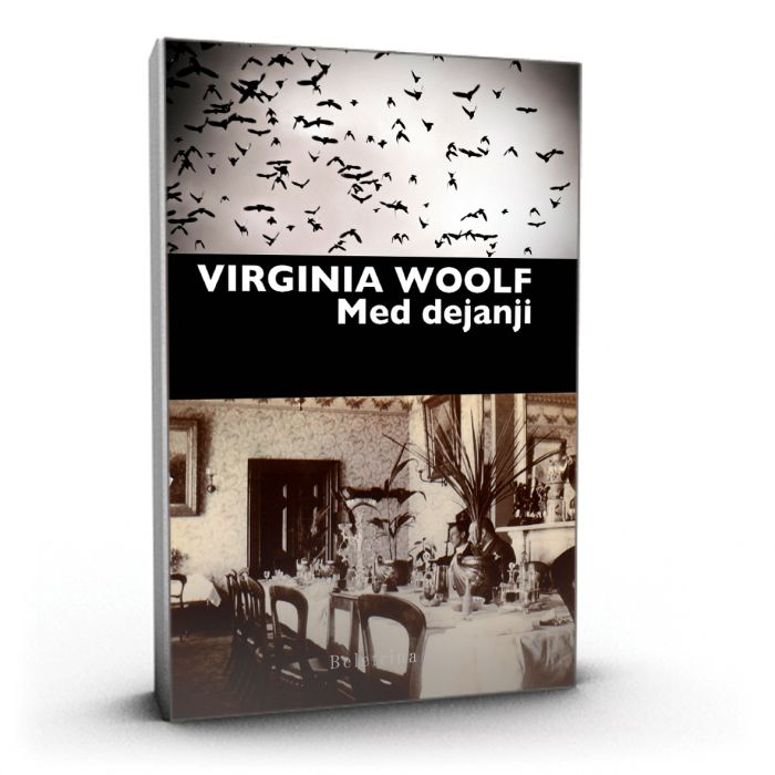 Virginia Woolf: Med dejanji