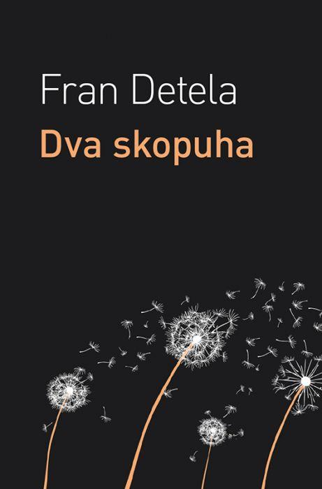 Fran Detela: Dva skopuha