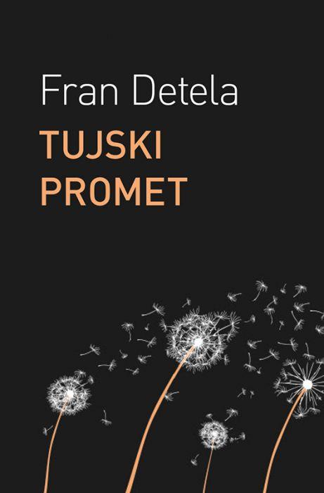 Fran Detela: Tujski promet