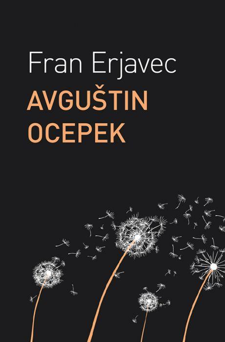 Fran Erjavec: Avguštin Ocepek