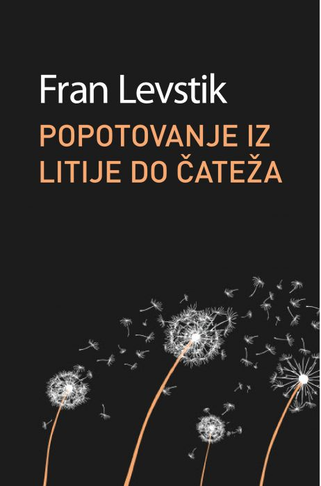 Fran Levstik: Popotovanje iz Litije do Čateza