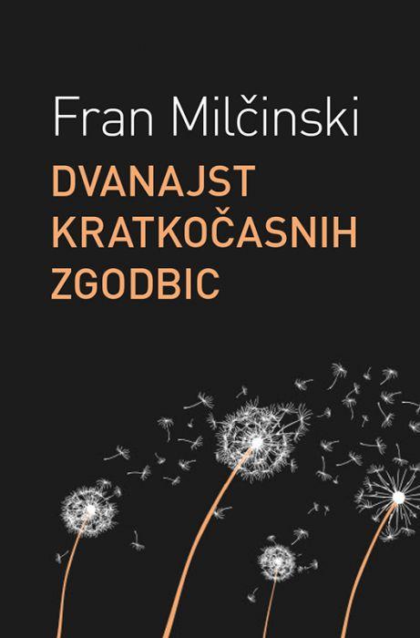 Fran Milčinski: Dvanajst kratkočasnih zgodbic