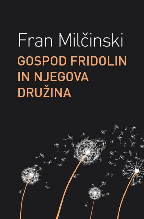 Fran Milčinski: Gospod Fridolin Žolna in njegova družina