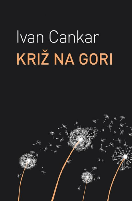 Ivan Cankar: Križ na gori