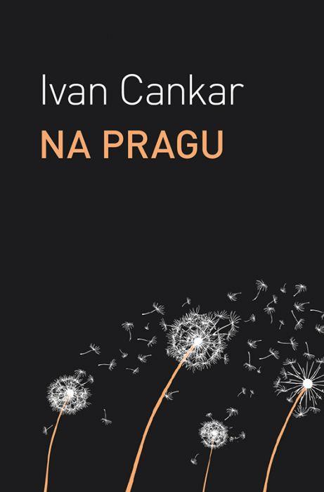 Ivan Cankar: Na pragu