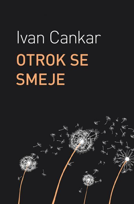 Ivan Cankar: Otrok se smeje