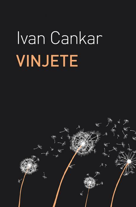 Ivan Cankar: Vinjete