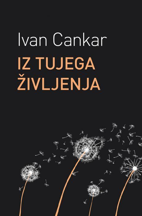Ivan Cankar: Iz tujega življenja
