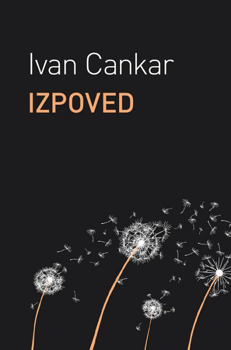 Ivan Cankar: Izpoved