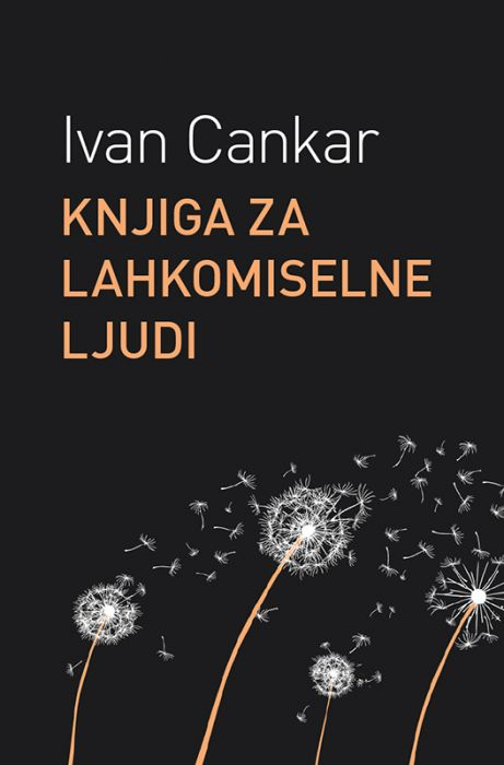 Ivan Cankar: Knjiga za lahkomiselne ljudi