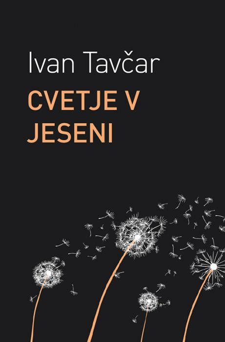 Ivan Tavčar: Cvetje v jeseni
