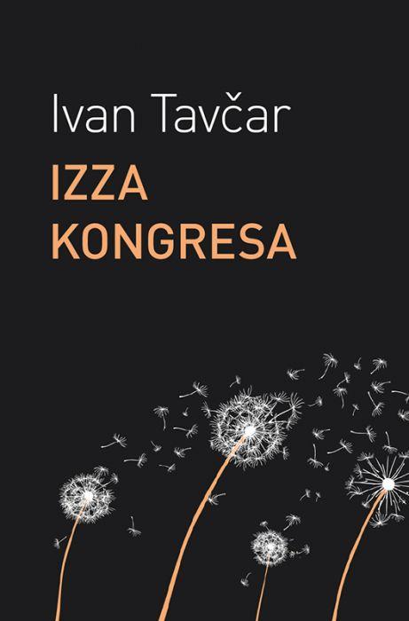 Ivan Tavčar: Izza kongresa