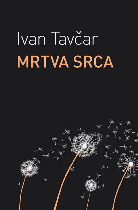 Ivan Tavčar: Mrtva srca