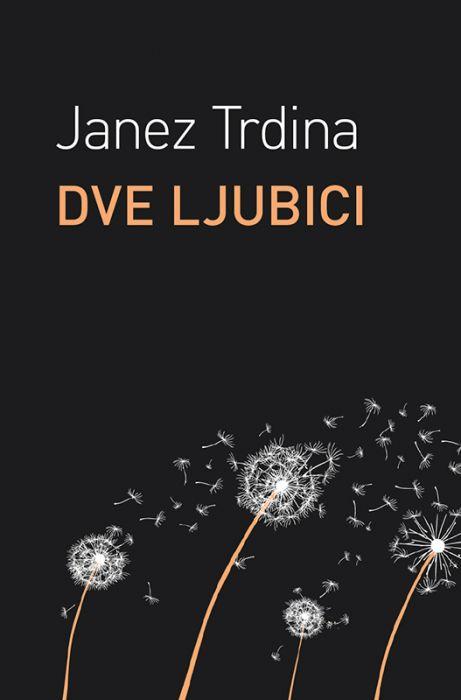 Janez Trdina: Dve ljubici