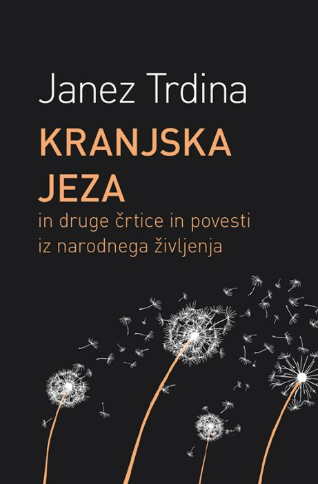 Janez Trdina: Kranjska jeza
