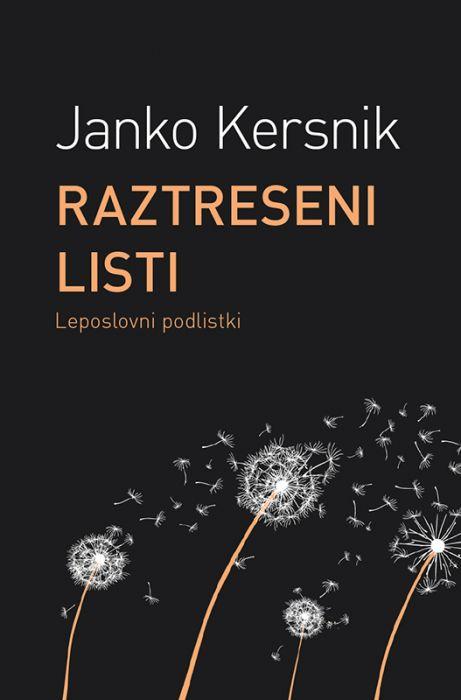 Janko Kersnik: Raztreseni listi