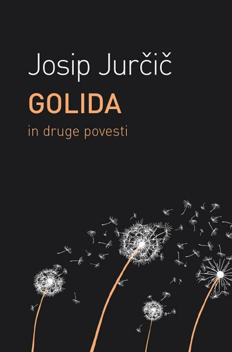 Josip Jurčič: Golida in druge povesti