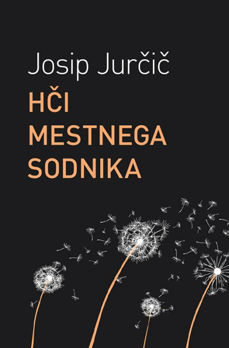 Josip Jurčič: Hči mestnega sodnika