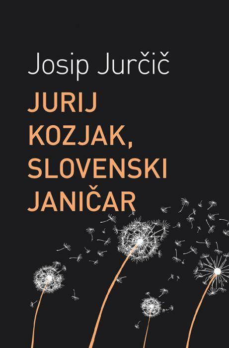 Josip Jurčič: Jurij Kozjak, slovenski janičar