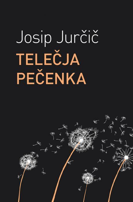 Josip Jurčič: Telečja pečenka