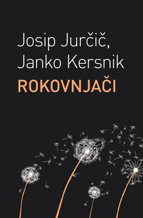 Josip Jurčič, Janko Kersnik: Rokovnjači