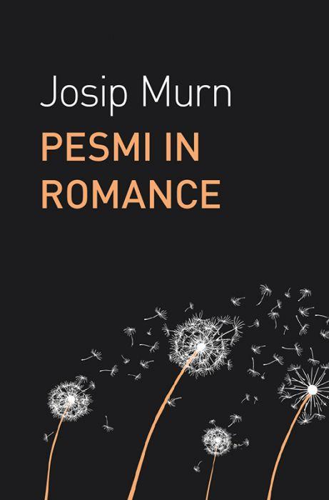 Josip Murn: Pesmi in romance