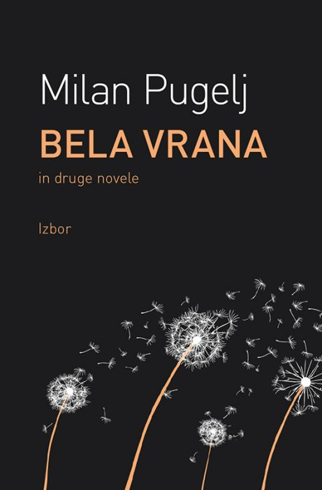 Milan Pugelj: Bela vrana