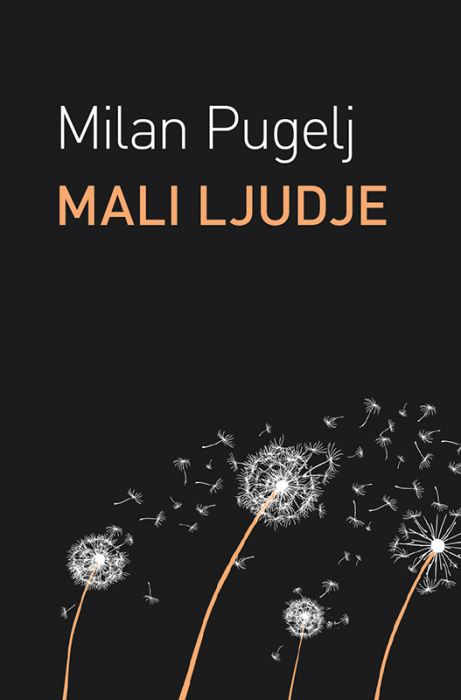 Milan Pugelj: Mali ljudje
