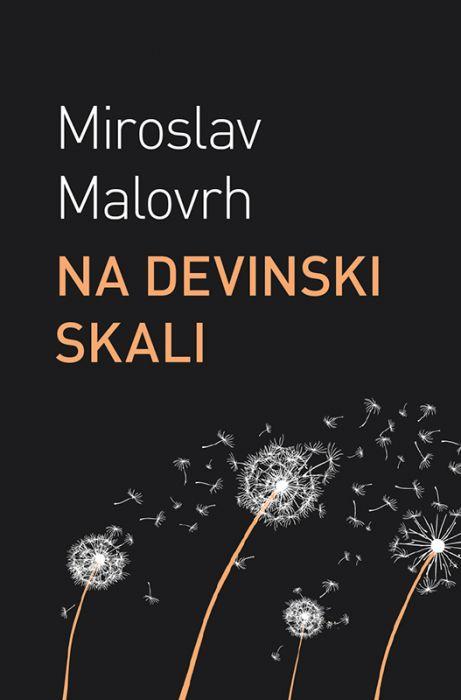 Miroslav Malovrh: Na devinski skali
