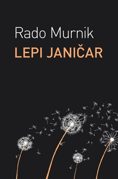 Rado Murnik: Lepi janičar