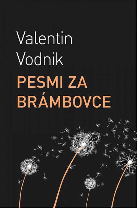 Valentin Vodnik: Pesmi za brámbovce