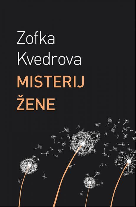 Zofka Kvedrova: Misterij žene