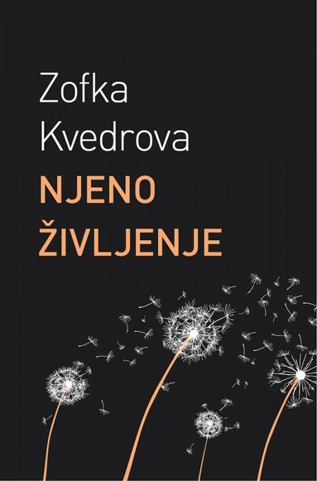 Zofka Kvedrova: Njeno življenje