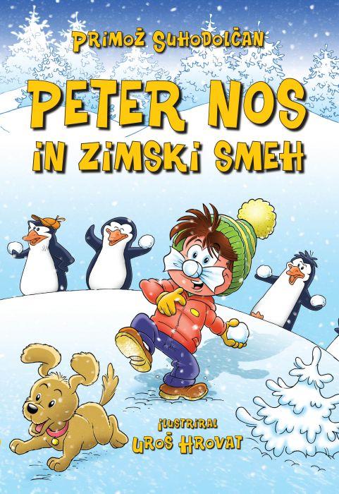 Primož Suhodolčan: Peter Nos in zimski smeh