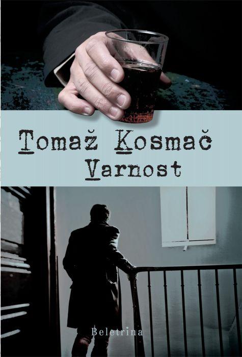 Tomaž Kosmač: Varnost