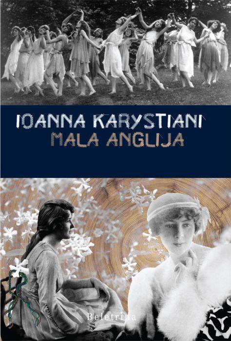 Ioanna Karystiani: Mala Anglija
