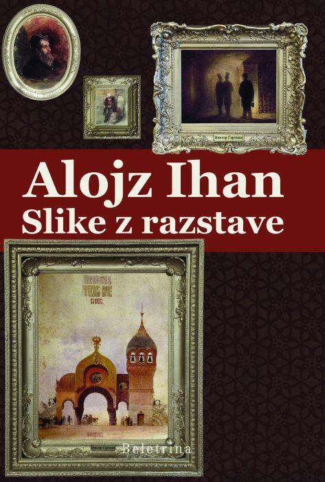Alojz Ihan: Slike z razstave